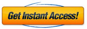 Get Instant Access Orange Button